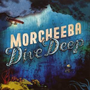 Morcheeba - Dive Deep