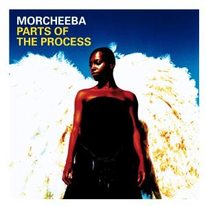 Morcheeba - Parts Of The Process (Best Of)