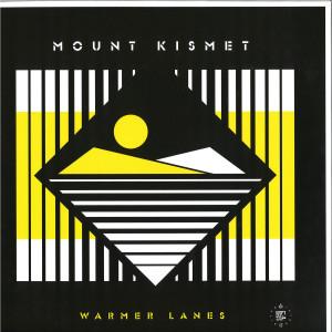 Mount Kismet - Warmer Lanes (LP)