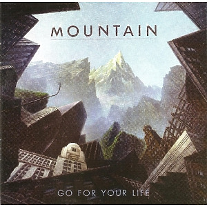 Mountain - Go For Your Life (Remastered Edition)