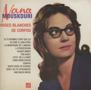 Mouskouri,Nana - Roses Blanches De Corfue