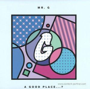 Mr. G - A good place...