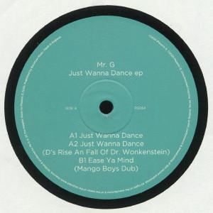 Mr. G - Just Wanna Dance EP