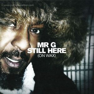 Mr. G - Still Here (on Wax)
