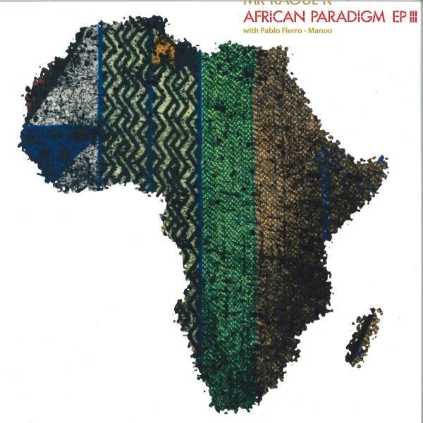 Mr Raoul & Manoo - African Paradigm EP III