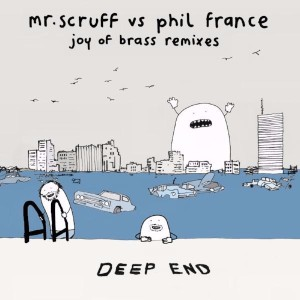 Mr. Scruff vs. Phil France - Joy of Brass Remixes