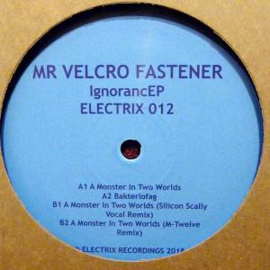 Mr Velcro Fastener - Ignorance EP