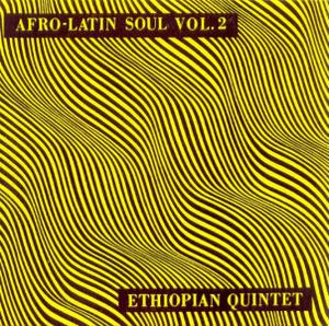 Mulatu Astatke / Ethiopian Quintet - Afro-Latin Soul Vol.2 (Reissue)