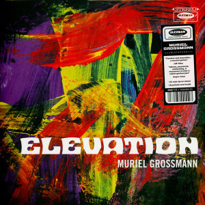 Muriel Grossmann - Elevation (LP+MP3)