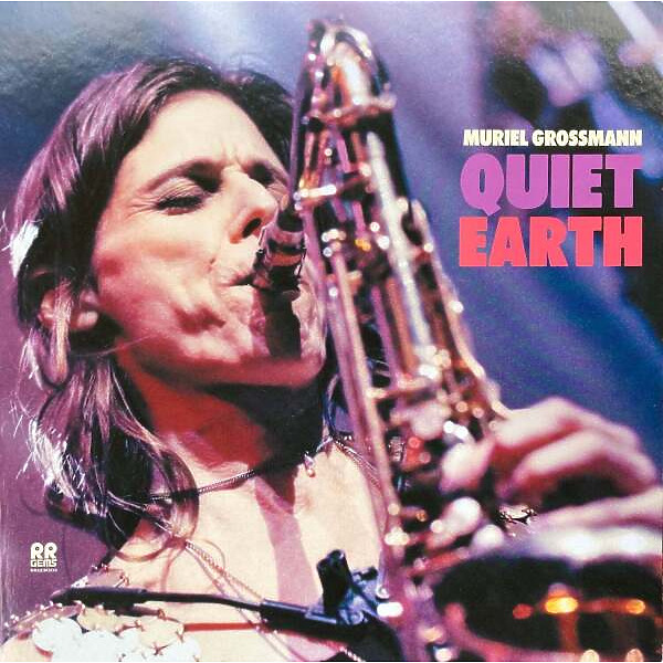 Muriel Grossmann - Quiet Earth (Ltd. Ed 200g Vinyl LP)