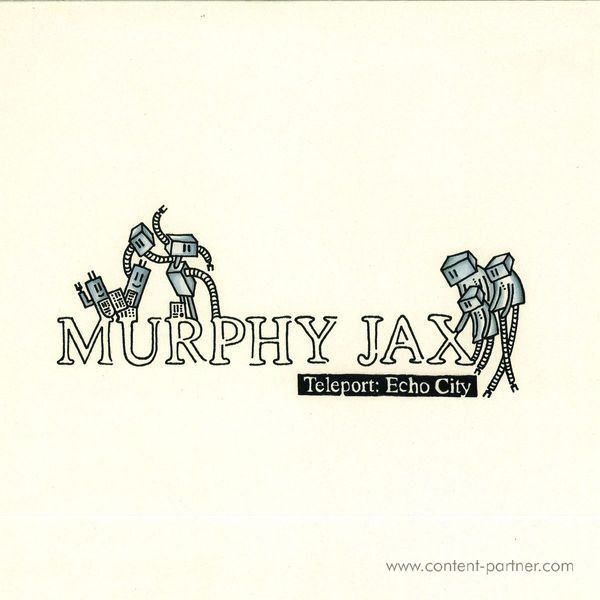 Murphy Jax - Teleport: Echo City