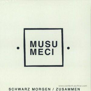 Musumeci - Schwarze Morgen / Zusammen