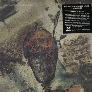 Nacht'raum / Bande Berne Crematoire - Expanded 1982-1984 LP