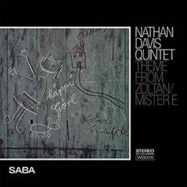 Nathan Davis Quintet - Theme From Zoltan / Mister E