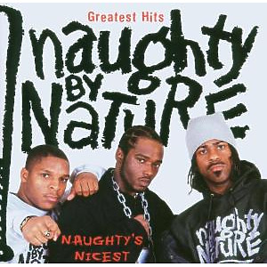 Naughty By Nature - Greatest Hits-Naughty's Nicest
