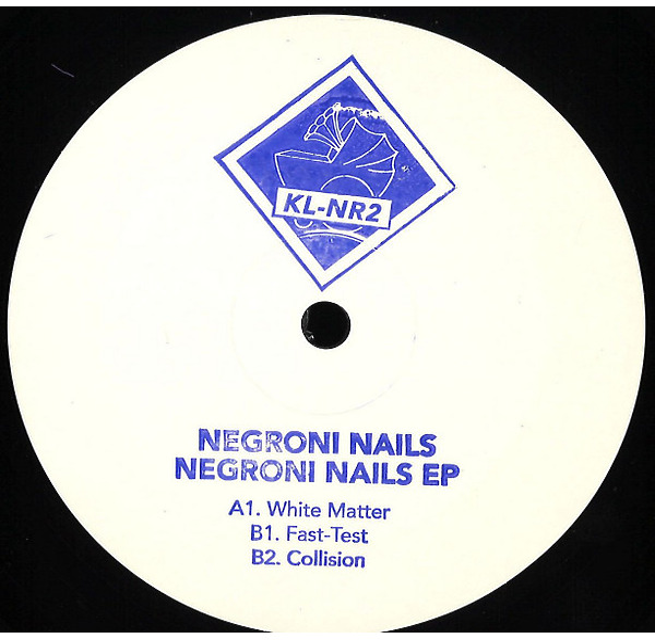 Negroni Nails - Negroni Nails EP (Back in stock)