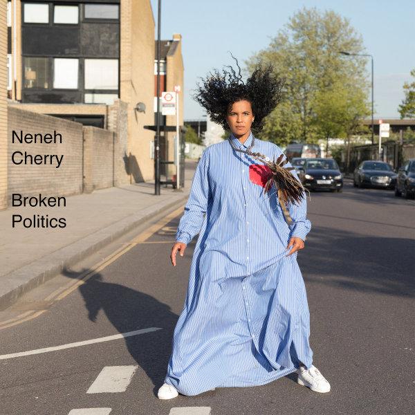 Neneh Cherry - Broken Politics (LP)