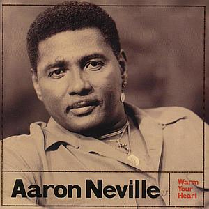 Neville,Aaron - Warm Your Heart