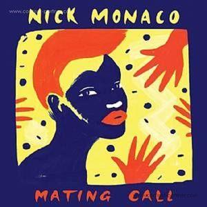 Nick Monaco - Mating Call (2LP)