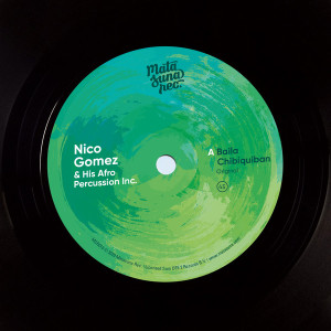 "Nico Gomez And His Afro Percussion Inc. - Baila Chibiquiban (7"") (Back)"