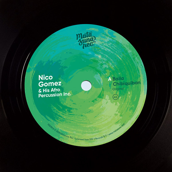 "Nico Gomez And His Afro Percussion Inc. - Baila Chibiquiban (7"")"