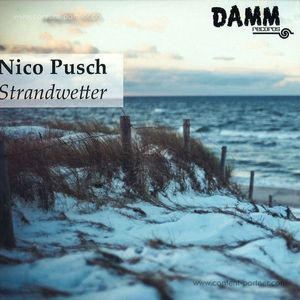 Nico Pusch - Strandwetter Ep (Glanz & Ledwa Remix)
