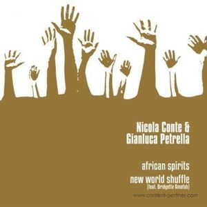 Nicola Conte & Gianluca Petrella - African Spirits / New World Shuffle
