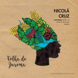 Nicola Cruz, Salvador Araguaya & Spaniol - Folha De Jurema Feat. Arteria Fm