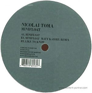 Nicolai Toma - Minifloat (incl. Matt Karmil Remix)