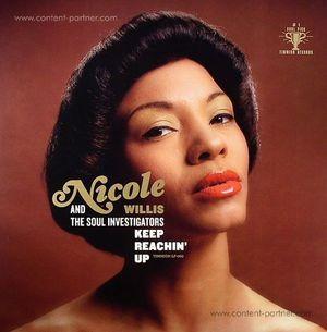 Nicole Willis & The Soul Investigators - Keep Reachin Up