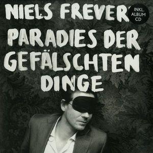 Niels Frevert - Paradies Der Gefälschten Dinge (LP+CD)