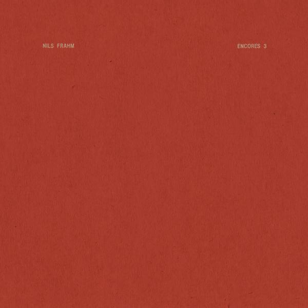 Nils Frahm - Encores 3 (EP)