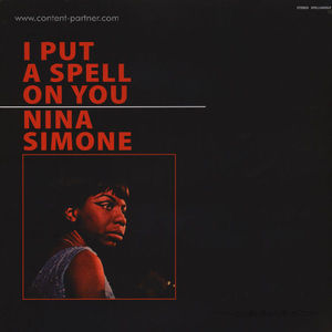 Nina Simone - I Put A Spell On You (LP+ MP3)