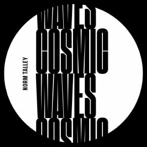 """Norm Talley - Cosmic Waves (reissue) (limited white vinyl 12"""")"""