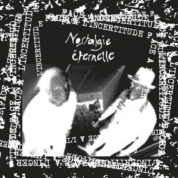 Nostalgie Eternelle - Face á l'incertitude EP