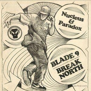 Nucleus & Paradox - Blade 9 / Break North