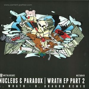 Nucleus & Paradox - Wrath Ep Part 2
