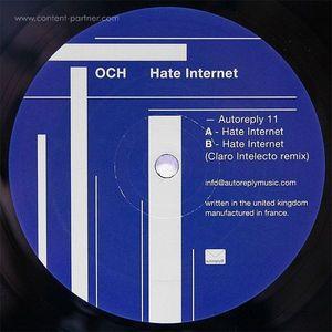 OCH - Hate Internet (Claro Intelecto remix)
