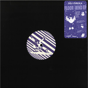 ODJ Pirkka - Floor Mind EP