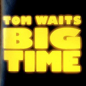 OST/Waits,Tom - Big Time