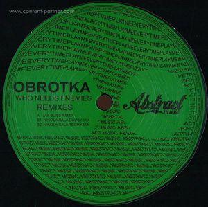 Obrotka - Who Needs Enemies (Remixes)