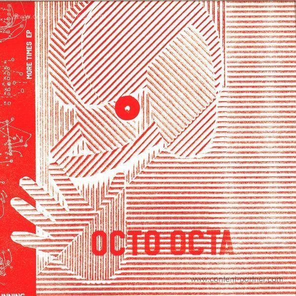 Octo Octa - More Times EP