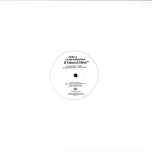 Ohm & Octal Industries - It Takes A Mind EP (Back)