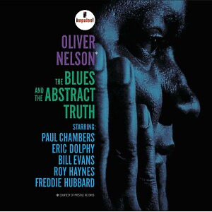 Oliver Nelson - The Blues and Abstract Truth (Acoustic Sounds)