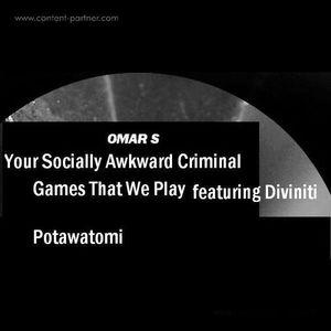 Omar S - Your Socially Awkward Criminal