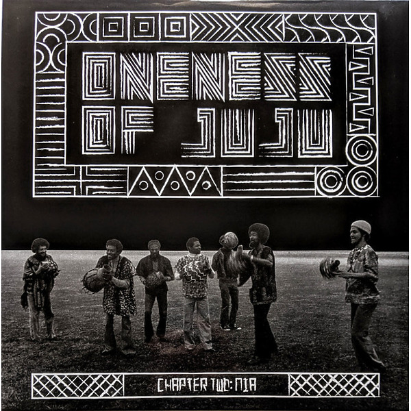 Oneness Of Juju - Chapter Two: Nia (Ltd. Ed. Reissue LP)