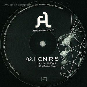 Oniris - Let Us Fight / Better Days