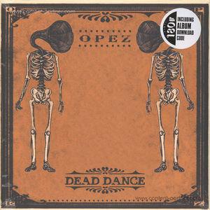 Opez - Dead Dance (180g Vinyl + MP3)