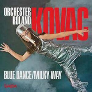 Orchester Roland Kovac - Blue Dance / Milky Way