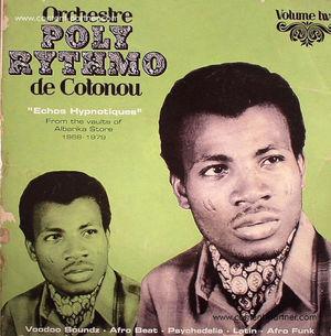 Orchestre Poly-Rythmo De Cotonou - Echos Hypnotiques (2LP)